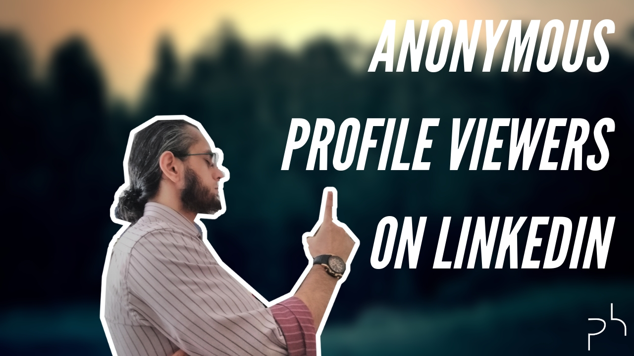 About Anonymous LinkedIn Profile Viewers _thumbnail_Road To LinkedIn Mastery-Faruk Deveci-Polished Hustle Digital