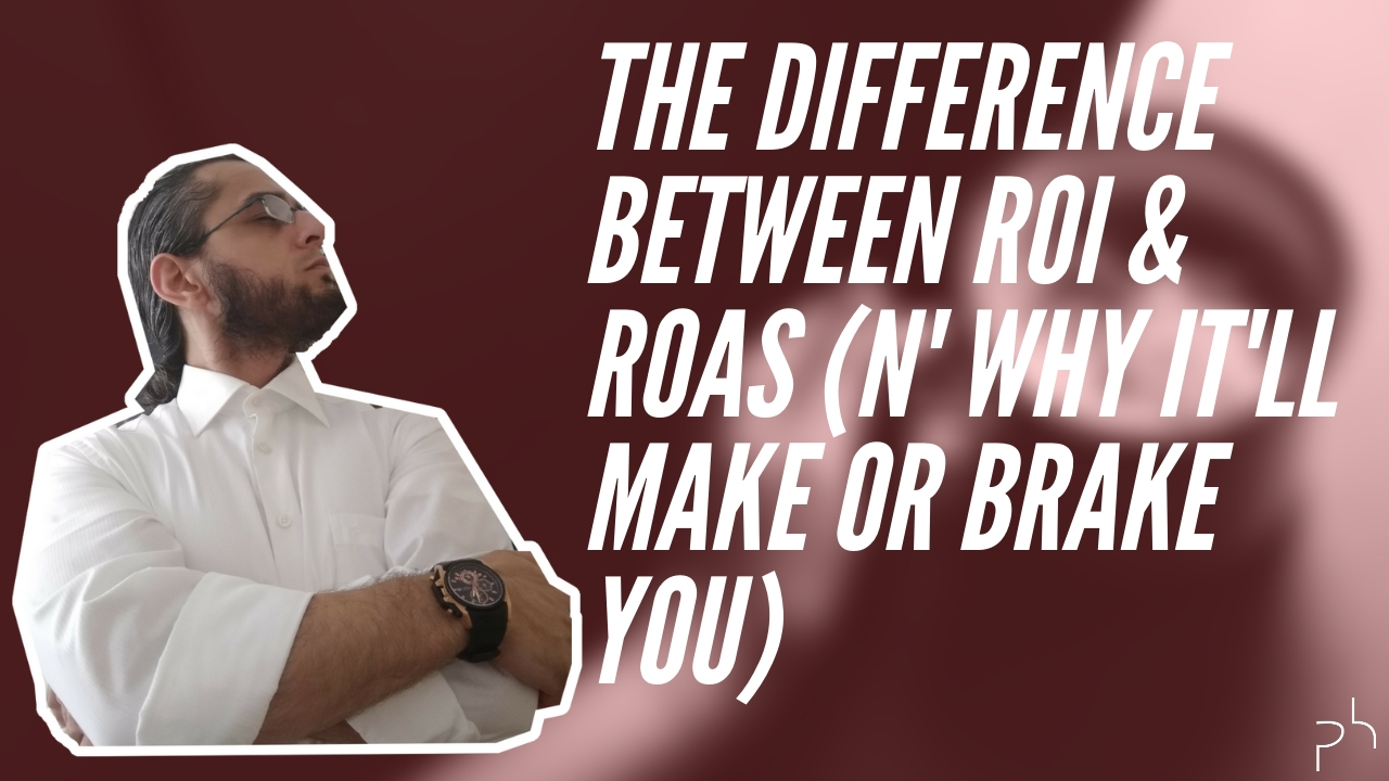 The Difference Between ROI & ROAS 'n Why It'll Make Or Break Your Business_Thumbnail-The Perpetual Underdog-Faruk Deveci-Polished Hustle Digital