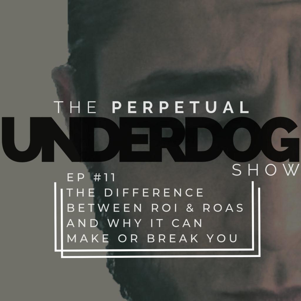 The Perpetual Underdog Show EP #11Thumbnail
